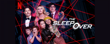 The Sleepover Review: Netflix's lighthearted action-drama is not for Cinema Snobs