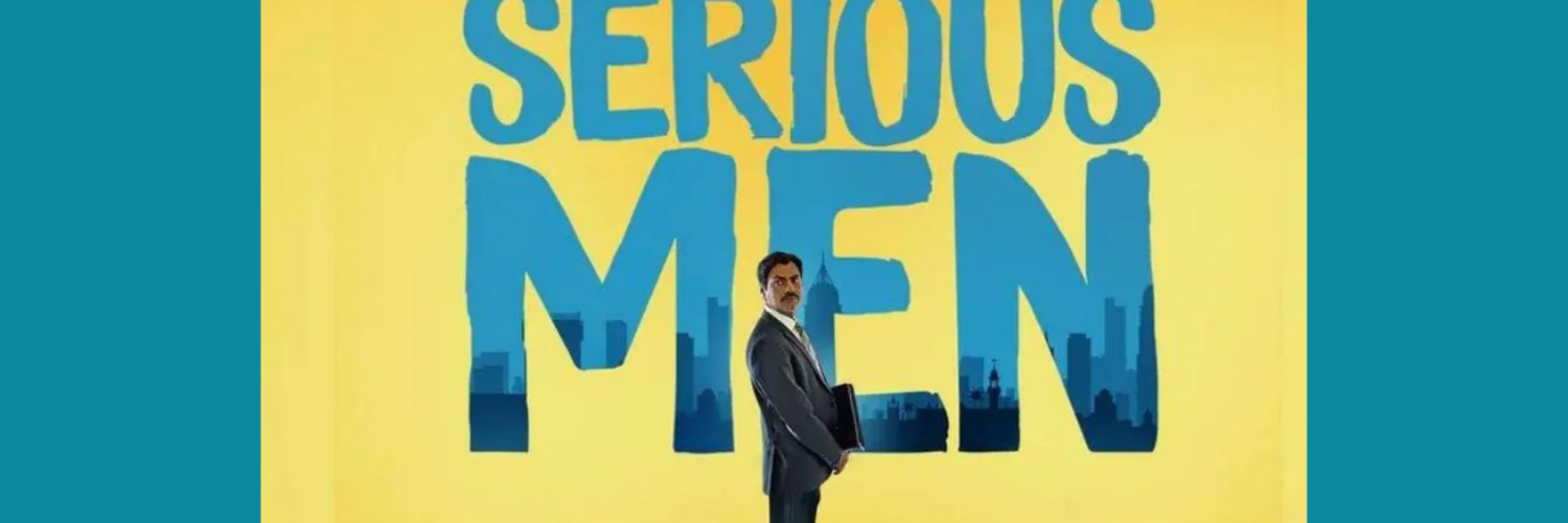 Movie Review - Serious Men : A Self-Aware Movie to Watch this Weekend