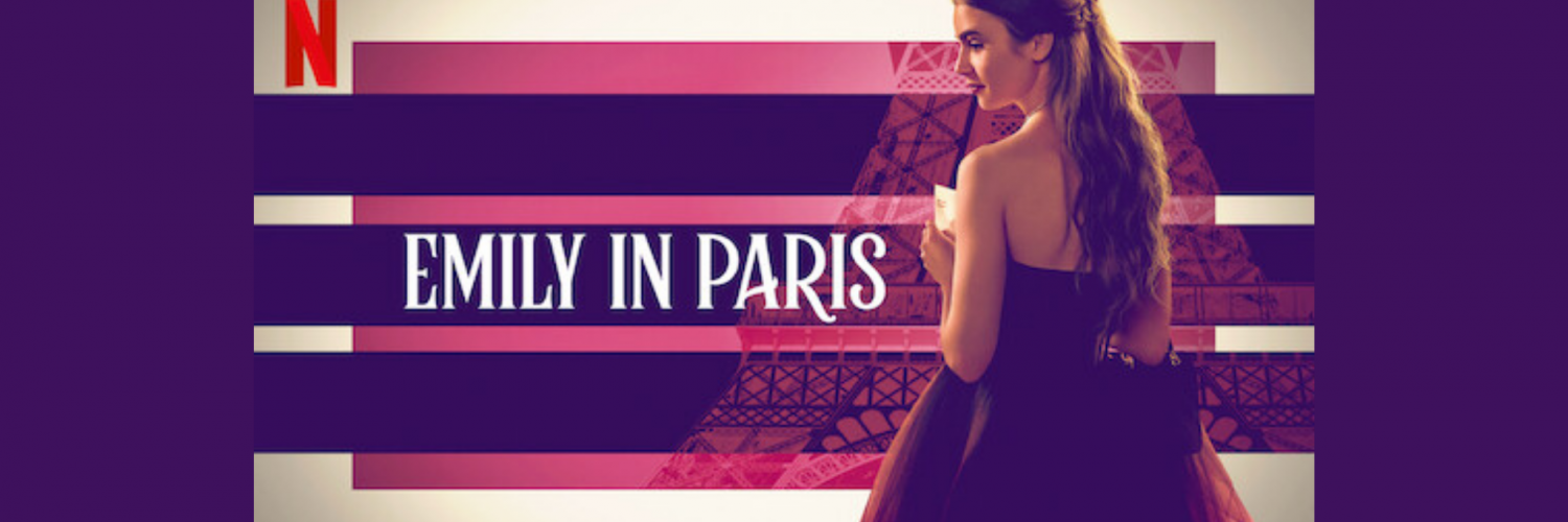 Emily in Paris Review - A Netflix Original starry Rom-Com