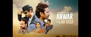Anwar Ka Ajab Kissa Review
